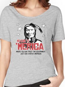 'Merica: Where you can trust the government Women's Relaxed Fit T-Shirt