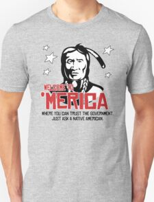 'Merica: Where you can trust the government T-Shirt