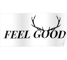 FEEL GOOD- DEER Poster