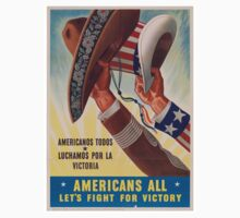 Americans All. Americanos Todos. Let's Fight for Victory.  - Vintage retro ww2 propaganda poster Kids Tee