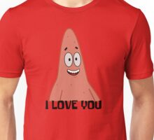 Patrick Loves You - Spongebob Unisex T-Shirt
