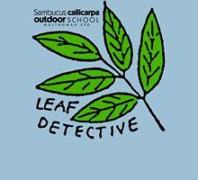 Pacific Coast Elderberry - Leaf Detective Unisex T-Shirt