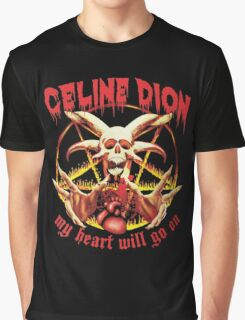 Celine Dion Will Go On Graphic T-Shirt
