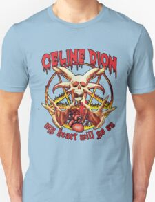 Celine Dion Will Go On T-Shirt