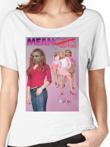 Mean Elections (Mean Girls Parody) Women's Relaxed Fit T-Shirt