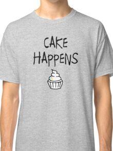 Cake Happens Classic T-Shirt