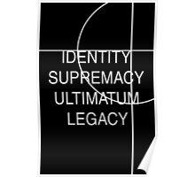 Identity, Supremacy, Ultimatum Poster