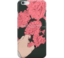 for him. iPhone Case/Skin