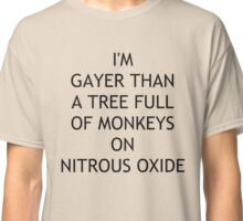 Gayer than Classic T-Shirt