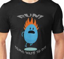 Dumb Ways To Die Unisex T-Shirt