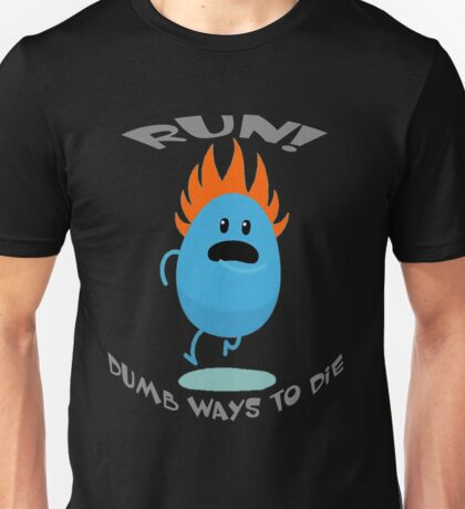 Dumb Ways To Die Unisex T-Shirt
