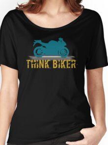 Think Biker Women's Relaxed Fit T-Shirt