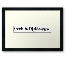 Made in Melbourne Framed Print