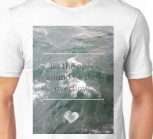 What The Water Gave Me Unisex T-Shirt