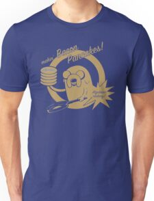 makin bacon pancakes Unisex T-Shirt