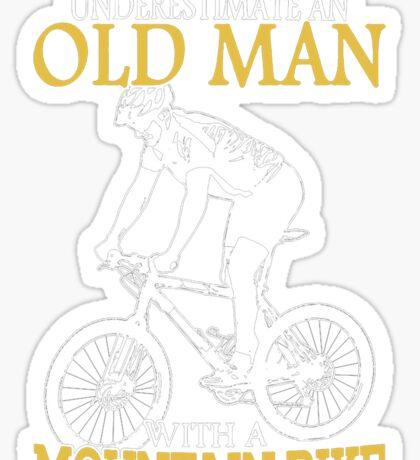 Never Underestimate an old man Sticker