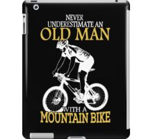Never Underestimate an old man iPad Case/Skin