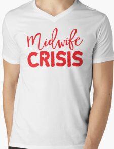 MIDWIFE CRISIS! Mens V-Neck T-Shirt