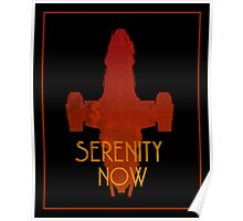 Serenity Now Firefly Silhouette  Poster