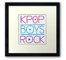 KPOP BOYS ROCK! Framed Print