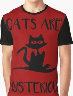 Cat - Cats are mysterious Graphic T-Shirt