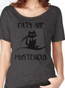 Cat - Cats are mysterious Women's Relaxed Fit T-Shirt