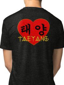 ♥♫I Love Taeyang-Fabulous K-Pop Clothes & Phone/iPad/Laptop/MackBook Cases/Skins & Bags & Home Decor & Stationary & Mugs♪♥ Tri-blend T-Shirt