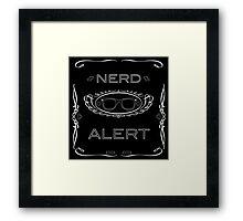 Nerd Alert! Framed Print