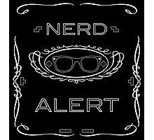 Nerd Alert! Photographic Print