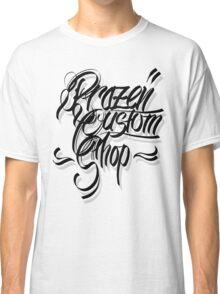 Brazen Custom Shop (Chicano Script) Classic T-Shirt