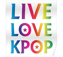 LIVE LOVE K-pop RAINBOW Poster