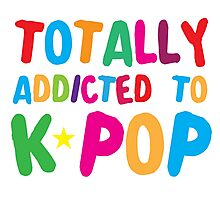Totally addicted to K-pop in rainbow Photographic Print