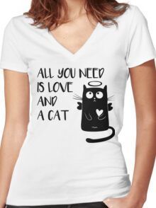 Cat - All you need is love and a cat! Women's Fitted V-Neck T-Shirt