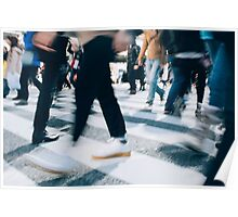 Blurred Legs of People Crossing Shibuya Crossing in Tokyo Poster