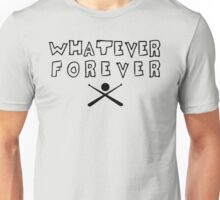 "MB - ""Whatever Forever"" Unisex T-Shirt"