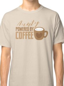 Aunty powered by COFFEE Classic T-Shirt