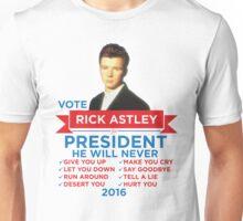Rick Astley for Prez! Unisex T-Shirt