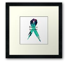 Believe in a Cure Framed Print