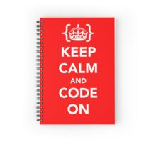 Keep calm and code on Spiral Notebook
