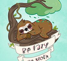 Be lazy Be Sloth ! by lunaticpark