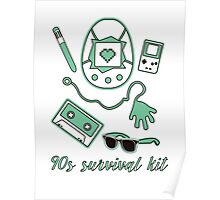 90s survival kit Poster