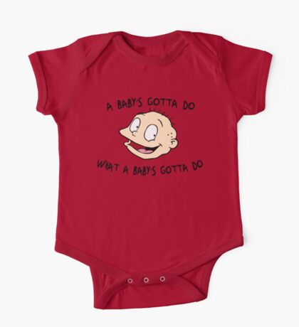 A Baby's Gotta Do What A Baby's Gotta Do - Rugrats One Piece - Short Sleeve