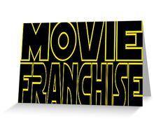 Movie Franchise Greeting Card