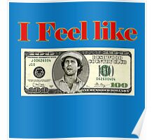 I feel like 100 dollars - caddyshack Poster