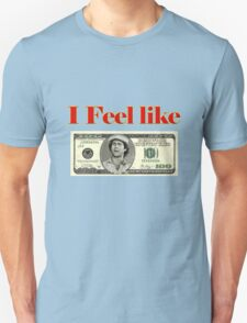 I feel like 100 dollars - caddyshack Unisex T-Shirt