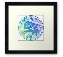 Save the Rainforest! Framed Print