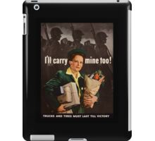 I'll Carry Mine Too WWII iPad Case/Skin