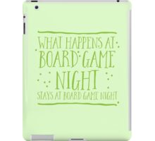 What happens at board game night stays at board game night iPad Case/Skin