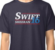 Election 2016 - Swift & Sheeran Classic T-Shirt