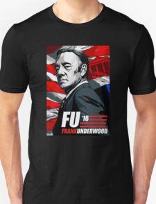 Frank Underwood 2016 T-Shirt